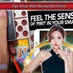 Tips-Aman-Main-BandarQ-Online1.